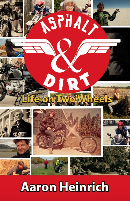 Asphalt & Dirt – Life on Two Wheels